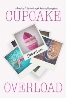 Cupcake Overload (Cupcakes, #2)