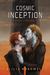 Cosmic Inception (Saving Caeorleia, #3)