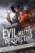 Evil is a Matter of Perspective An Anthology of Antagonists by Adrian Collins