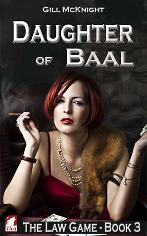 Recent Release Review: Daughter of Baal (The Law Game #3) by Gill McKnight