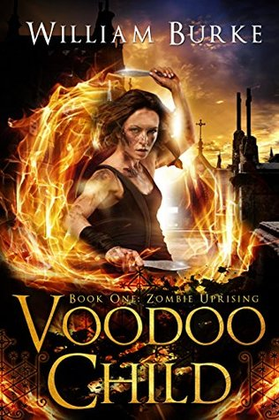 Voodoo Child (Zombie Uprising, #1)