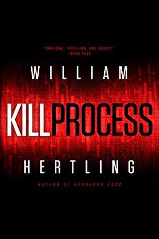 Kill Process - William Hertling