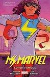 Ms. Marvel, Vol. 5: Super Famous
