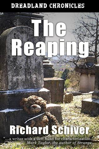 The Reaping by Richard Schiver