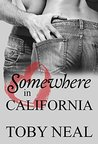 Somewhere in California (Michaels Family Romance Book 3)