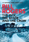 The Pick, The Spade and The Crow (The National Crime Agency #1)