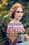 Indocile Angelica (The Cynster Sisters Trilogy, #3)