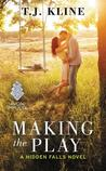 Making the Play (Hidden Falls #1)
