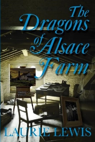 The Dragons of Alsace Farm