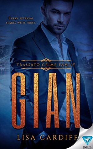 Gian (Trassato Crime Family Book 1) by Lisa Cardiff