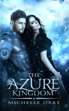 The Azure Kingdom (The Iridescent Realm, #1)