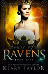 House of Ravens (House of Royals, #5)