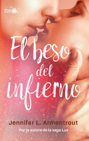 El beso del infierno (The Dark Elements, #1)