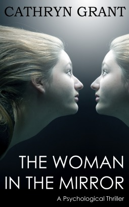 The Woman In the Mirror (An Alexandra Mallory Novel)