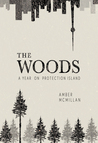 The Woods by Amber McMillan