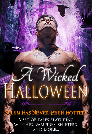 A Wicked Halloween Paranormal Romance Boxed Set A Set of Tales Featuring Witches, Vampires, Shifters, Ghosts, and More... by Gwen Knight