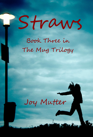 Straws by Joy Mutter