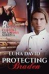 Protecting Braden (Custos Securities, #2)