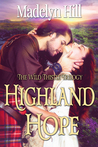 {Review} Highland Hope (Wild Thistle Keep #1) – Madelyn Hill