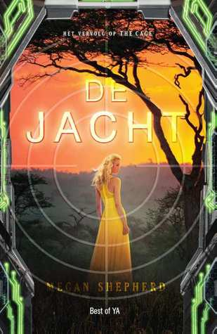 De jacht (The Cage #2) – Megan Shepherd
