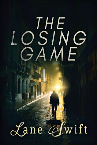 Book Review: The Losing Game by Lane Swift