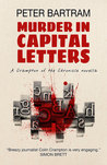 Murder in Capital Letters: A Crampton of the Chronicle novella