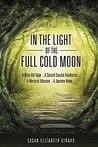 In the Light of the Full Cold Moon (Moon Sage Theosophies #1)