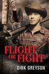 Flight or Fight
