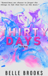 Thirty Days Part 1