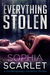 Everything Stolen by Sophia Scarlet
