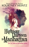 Highway Thirteen to Manhattan