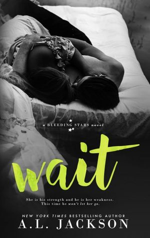 {Review} Wait by A.L. Jackson (with Excerpt and Giveaway)
