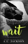 Wait (Bleeding Stars, #4)
