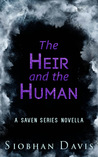 The Heir and the Human (Saven #3.1)