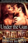 Under the Gun (CEP, #3)
