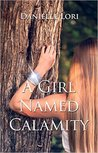 A Girl Named Calamity (Alyria #1)