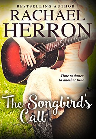 The Songbird's Call – Rachael Herron – 4 stars