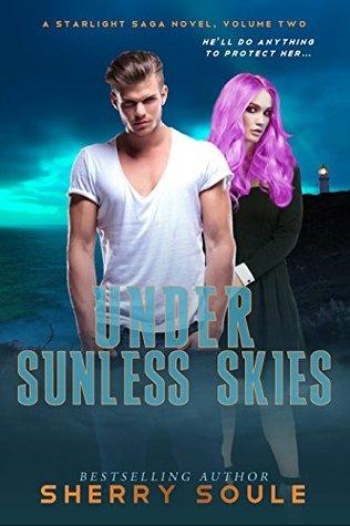 Under Sunless Skies (Starlight Saga Book 2)