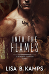 Into The Flames (Firehouse Fourteen #4)