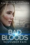 November Rain (Bad Bloods, #1)
