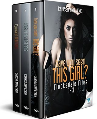 Flocksdale Files Series Books 1-3 by Carissa Ann Lynch