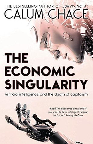 Artificial Intelligence and the Death of Capitalism - Calum Chace