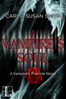 A Vampire's Soul (Vampire's Promise, #2) by Carla Susan Smith