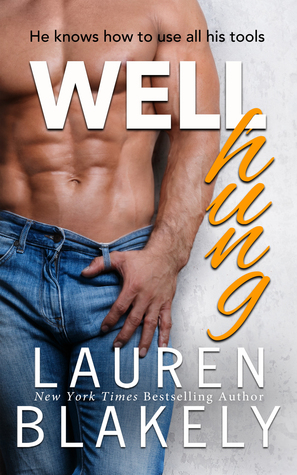 {Review} Well Hung by Lauren Blakely