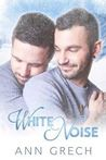 White Noise (Unexpected #2)