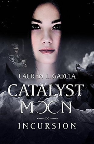 Incursion (Catalyst Moon #1)