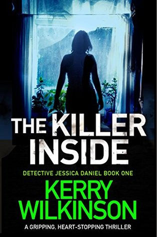 The Killer Inside (Detective Jessica Daniel, #1)