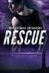Rescue: The Alliance Chronicles (Book Two)