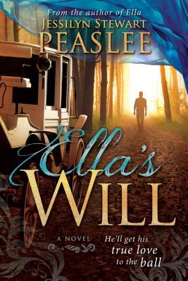 Ella's Will by Jessilyn Stewart Peaslee