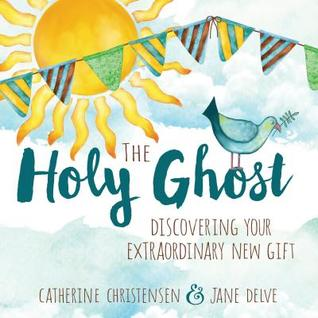 The Holy Ghost: Discovering Your Extraordinary New Gift